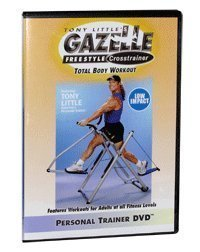 Tony Little's Gazelle Freestyle Crosstrainer Total Body Workout (low impact) Personal Trainer DVD by N/A