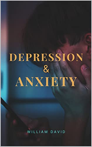 Depression & Anxiety (English Edition)