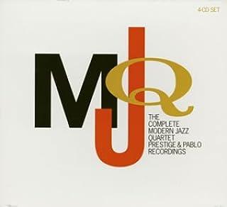 The Complete Modern Jazz Quartet Prestige & Pablo Recordings