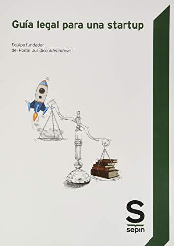 Guía legal para una startup (Monográficos)