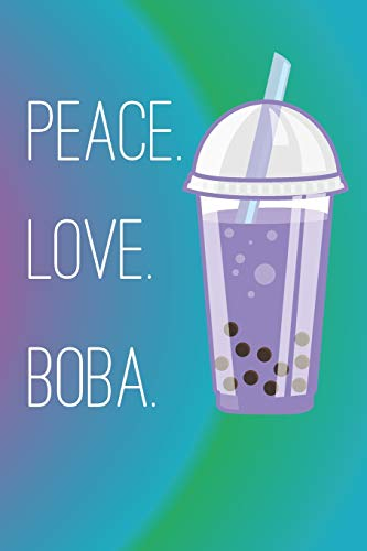 Peace Love Boba: Travel Destination Journal Road Trip Log Travelers Diary