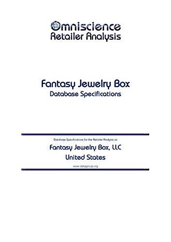 Fantasy Jewelry Box, LLC - United States: Retailer Analysis Database Specifications (Omniscience Retailer Analysis - United States Book 35343) (English Edition)