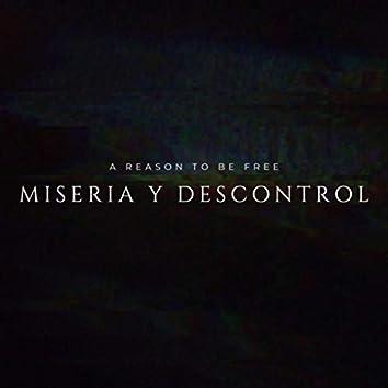 Miseria y Descontrol