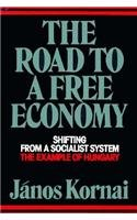 Road to a Free Economy (Shifting from a Socialist System: The Example of Hungary)