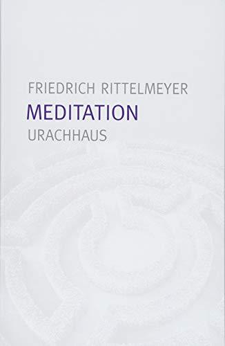 Meditation: 12 Briefe zur Selbsterziehung