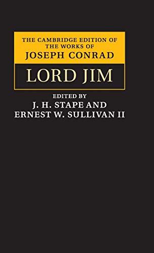 Lord Jim (The Cambridge Edition of the Works of Joseph Conrad)