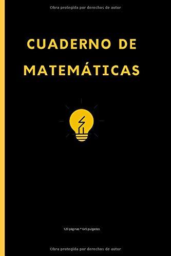 Matemáticas Cuaderno: Un cuaderno ideal de 120 páginas (6x9 pulgadas) de papel blanco rayado para alumnos, estudiantes, escuelas, colegios y ... privado o público en el trabajo o en casa.
