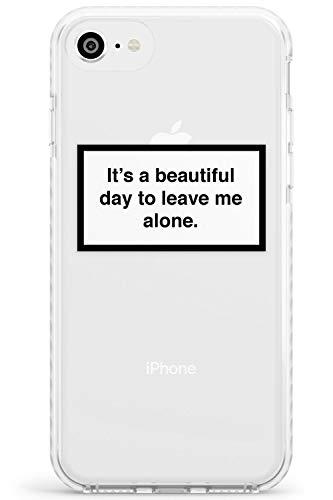 E 'Una Bella Giornata di lasciarmi in Pace Impact Cover per iPhone 6 TPU Protettivo Phone Leggero con Etichetta di Avvertenze Minimo Design