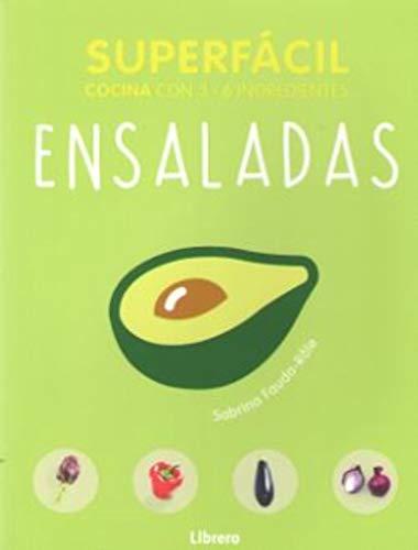 Ensaladas, superfácil: Cocina con 2 - 6 ingredientes