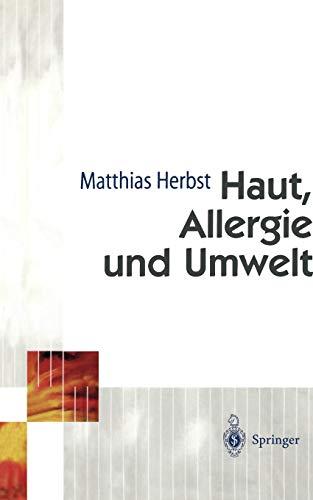 Haut, Allergie und Umwelt