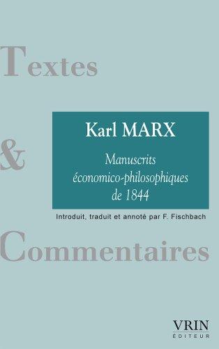 Les manuscrits économico-philosophiques de 1844