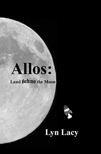 Allos: Land Behind the Moon (English Edition)
