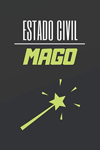 ESTADO CIVIL MAGO: CUADERNO DE NOTAS. LIBRETA DE APUNTES, DIARIO PERSONAL O AGENDA PARA AMANTES DE LA MAGIA. REGALO DE CUMPLEAÑOS.