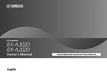 Yamaha RX-A2020 RX-A3020 Receiver Owners Manual [Plastic Comb] [Jan 01 1900].. [Plastic Comb]