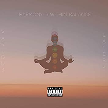 Harmony Is Within Balance