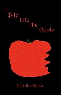 I Bite Into the Apple