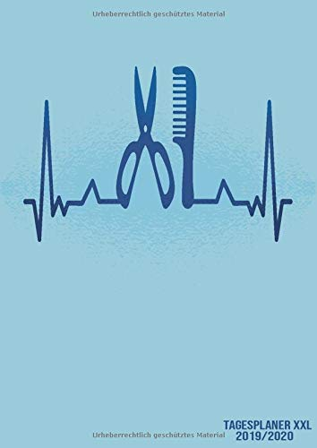 Tagesplaner XXL 2019/2020: DIN A4 Kalender von 09/2019 - 08/2020 1 Tag = 1 Seite mit großem Tagesplaner und großartiger Übersicht. Monatsübersicht, ... diesem Kalenderbuch für den Frisör Heartbeat