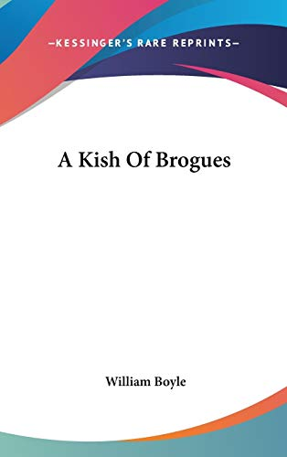 A Kish Of Brogues