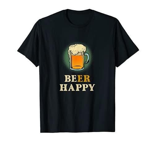 Be Happy or Beer Happy Funny Drink Shirt para saltar y malta Camiseta