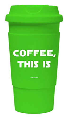 Funny Guy Mugs Coffee This Is Travel Tumbler With Removable Insulated Silicone Sleeve, Green, 16-Ounce