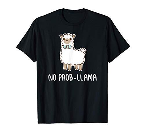 Lustiges No Prob-Llama Alpaka Geschenk T-Shirt