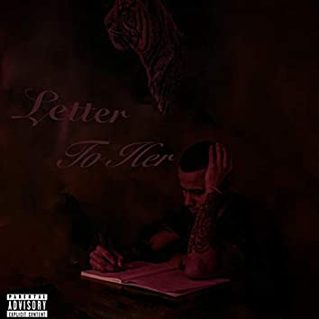 Letter to Her