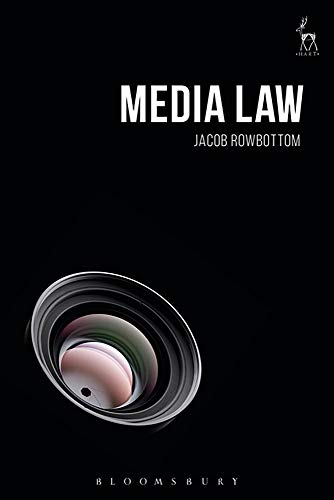 Compare Textbook Prices for Media Law  ISBN 9781782256656 by Rowbottom, Jacob