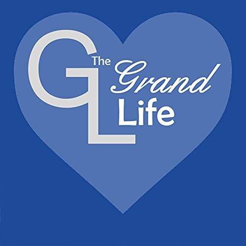 The Grand Life: Wholehearted Grandparenting Podcast By Emily Morgan Author and Grandparent cover art