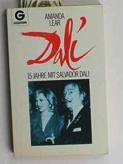 Dali: 15 Jahre Mit Salvador Dali (German Edition)