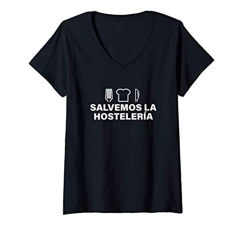 Mujer Salvemos la Hosteleria Soporte Restaurantes Hombre Mujer Camiseta Cuello V