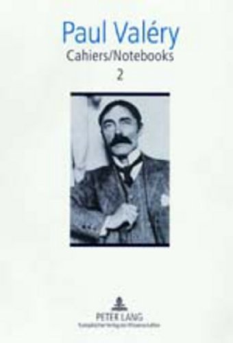 Cahiers / Notebooks 2 by Paul Valéry (2001-06-22)