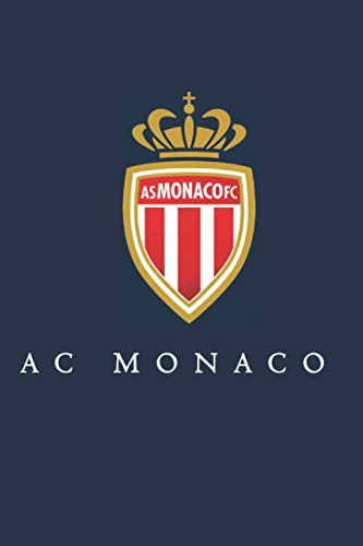 AS Monaco: (Football Club, soccer) AS Monaco Notebook / Jour