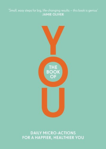 The Book Of You: Daily Micro-Actions for a Happier, Healthier You