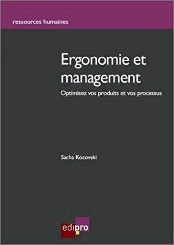 Ergonomie et management : intégrer l'homme au travail