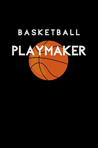 Basketball Playmaker: Basketball Sports Journal. College Ruled Notebook for Players and Coaches.