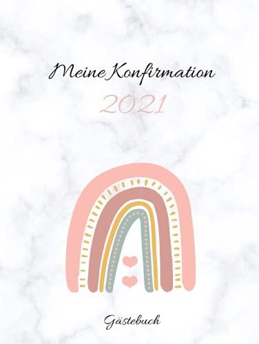 Gästebuch - Meine Konfirmation: Erinnerungsbuch an die Konfirmation zum Eintragen von...