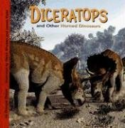 Diceratops and Other Horned Dinosaurs