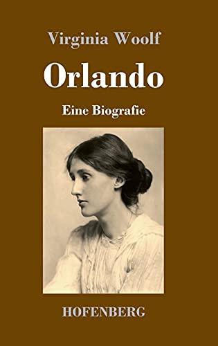 Orlando: Eine Biografie