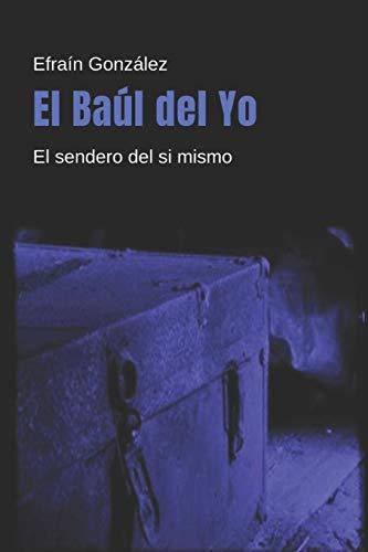 El Baúl del Yo: El sendero del sí mismo