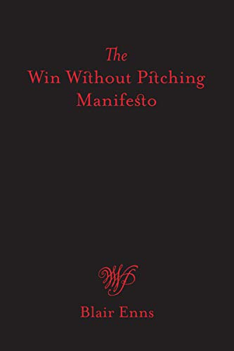 The Win Without Pitching Manifesto (English Edition)