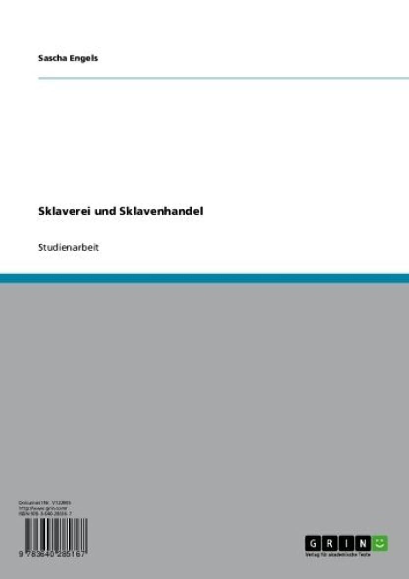 直立技術的な頭蓋骨Sklaverei und Sklavenhandel (German Edition)