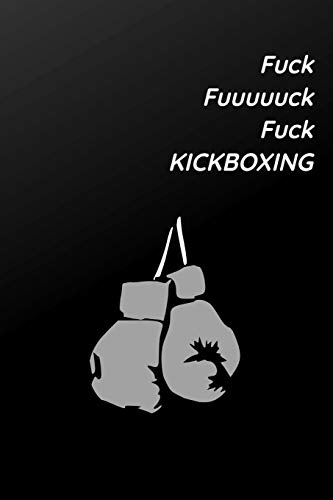 KICKBOXING JOURNAL: Kickboxing Notebook Journal, Gift Journal Notebook