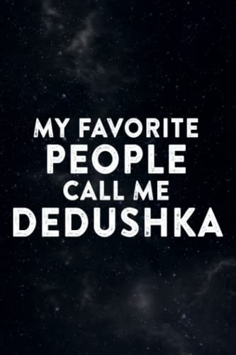 Chocolate Tasting Journal - My Favorite People Call Me Dedushka Fathers Day Saying: Dedushka, A Specialized Notebook with Prompts for Chocolate ... Looks, Smell, Texture & Taste Notes,Da