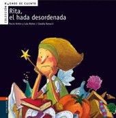 Rita, el hada desordenada: 3 (Buenos de cuento)