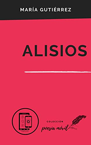 Alisios (Colección Poesía Móvil nº 21)