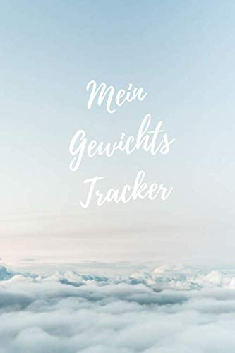 Mein Gewichts Tracker: Notizbuch zum Eintragen von Gewicht und Abmaßen für jeden Tag - A5
