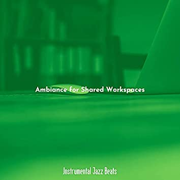 Ambiance for Shared Workspaces