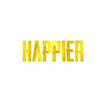 Happier (Cover)