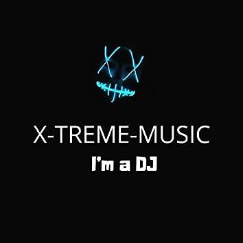 I'm a DJ