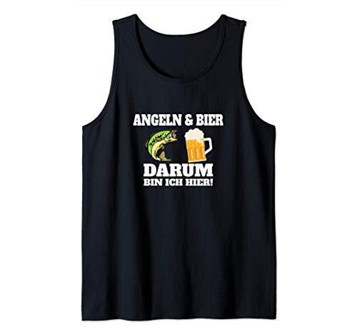 Angeln & Bier Darum Bin ich hier - Lustiges Geschenk Tank Top